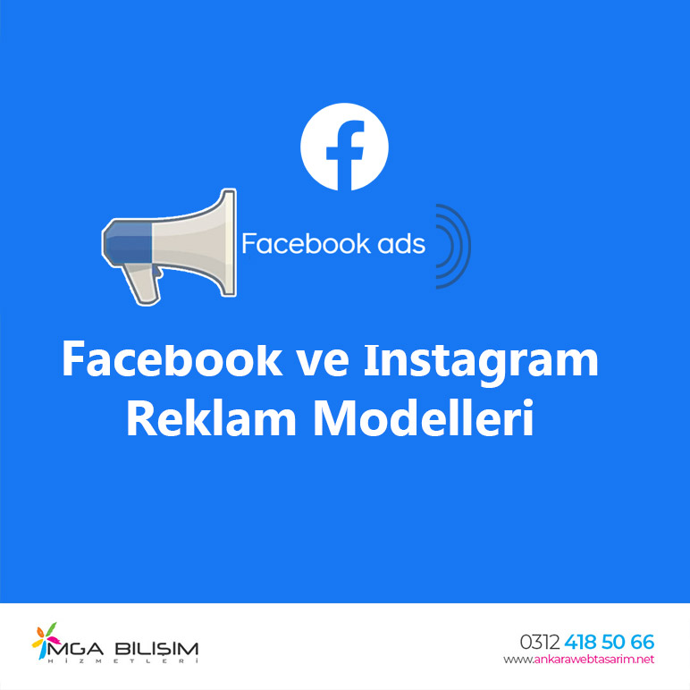 Facebook ve Instagram Reklam Modelleri