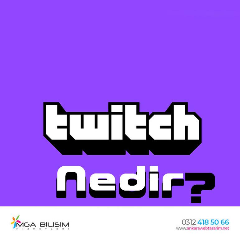 Twitch Nedir?